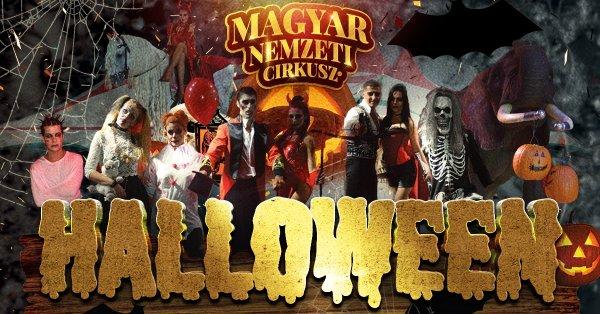 Belépő a Magyar Nemzeti Cirkusz Halloweeni extra előadására